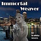 Immortal Weaver (The Fate Weavers Trilogy)…