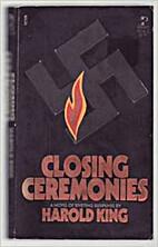 Closing Ceremonies by Harold King