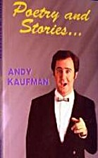 Poetry and Stories by Andy Kaufman