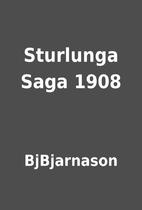 Sturlunga Saga 1908 by BjBjarnason