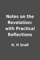 Notes on the Revelation: with Practical…