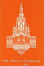 Organ Yearbook Volume XXII 1991 (A Journal…