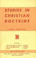 Studies in Chrisitan Doctrine Volume II -…