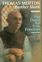 Thomas Merton, Brother Monk: The Quest for…