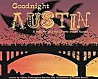 Goodnight Austin by Allison Amador