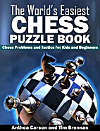 The World's Easiest Chess Puzzle Book: Chess…