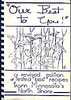Our Best to You: A Book of Favorite Recipes…