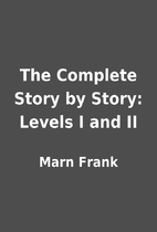 The Complete Story by Story: Levels I and II…