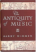 The antiquity of music by Harry Rimmer