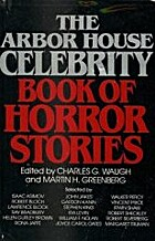 Arbor House Celebrity Book of Horror Stories…
