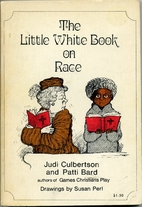 The little white book on race by Judi…