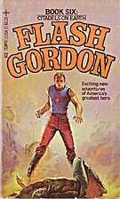 Flash Gordon 6: Citadels on Earth by David…