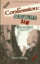 Confession: Sexuality, Sin, the Subject…