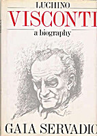 Luchino Visconti: A Biography by Gaia…