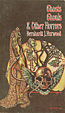 Ghosts, Ghouls and Other Horrors by…