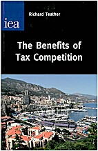 The Benefits of Tax Competition by Richard…
