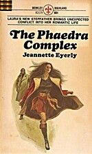 Phaedra Complex by Jeannette Eyerly
