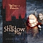 Shadow Play by Lawrence Miles