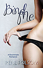 Bind Me (A Roommate Romance) by Renee Folsom