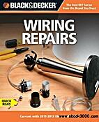 Black & Decker Wiring Repairs by Editors of…