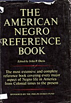 The American Negro reference book by John…