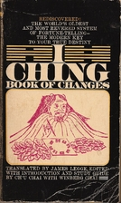 I Ching, Book of Changes by James Legge