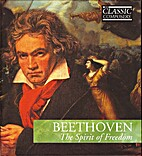 Beethoven, The Spirit of Freedom by The…