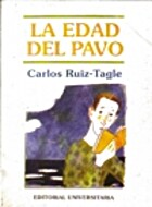 La edad del pavo by Carlos Ruiz-Tagle