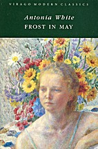 Frost in May by Antonia White