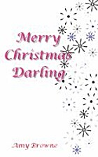 Merry Christmas Darling by Amy Browne