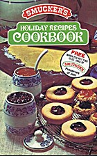 Smuckers Holiday Recipes Cookbook
