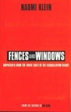 Fences and Windows: Dispatches from the…