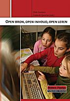Open bron, open inhoud, open leren by Dirk…