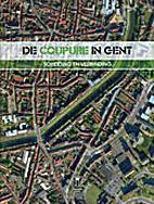 De Coupure in Gent scheiding en verbinding…