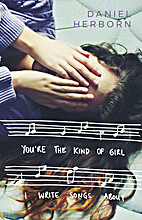 You're the Kind of Girl I Write Songs…