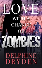 Love with a Chance of Zombies by Delphine…