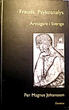 Freuds psykoanalys. Bd 2, Arvtagare i…