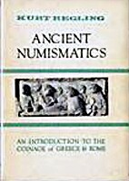 Ancient numismatics; the coinage of ancient…