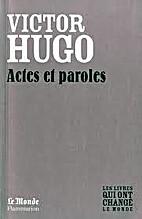 Actes et Paroles by Victor Hugo
