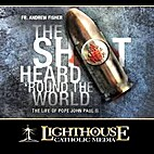 The Shot Heard 'Round the World' [CD] by Fr.…