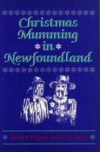 Christmas Mumming in Newfoundland: Essays in…