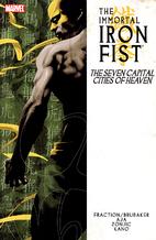 The Immortal Iron Fist, Vol. 2: The Seven…