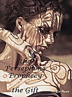 The Persephone Prophecy: The Gift (A…