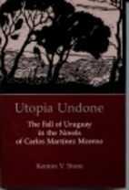 Utopia undone : the fall of Uruguay in the…
