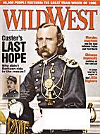 Wild West - June 2010 by Weider History…