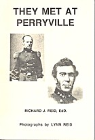 They Met at Perryville by Richard J. Reid