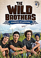 Wild Brothers: Changes in Latitude by Mike…