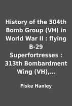 History of the 504th Bomb Group (VH) in…