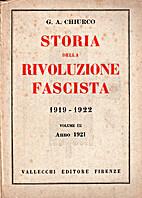 Storia della rivoluzione fascista 1919-1922…