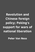 Revolution and Chinese foreign policy;…